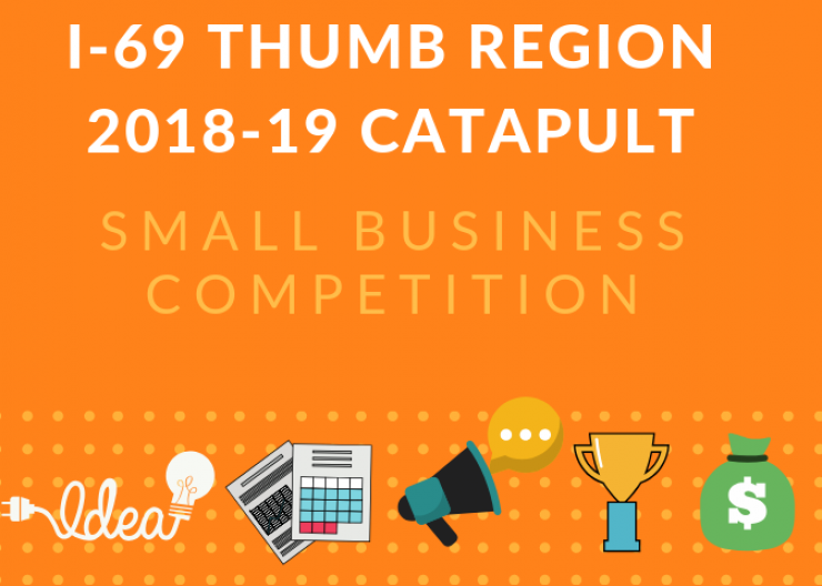 I-69 Thumb Region Announces 2018 Catapult Small Business Competition